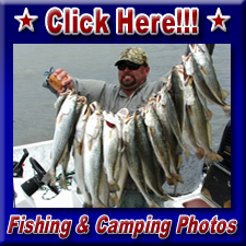 Click here for Fishing & Camping Photos!